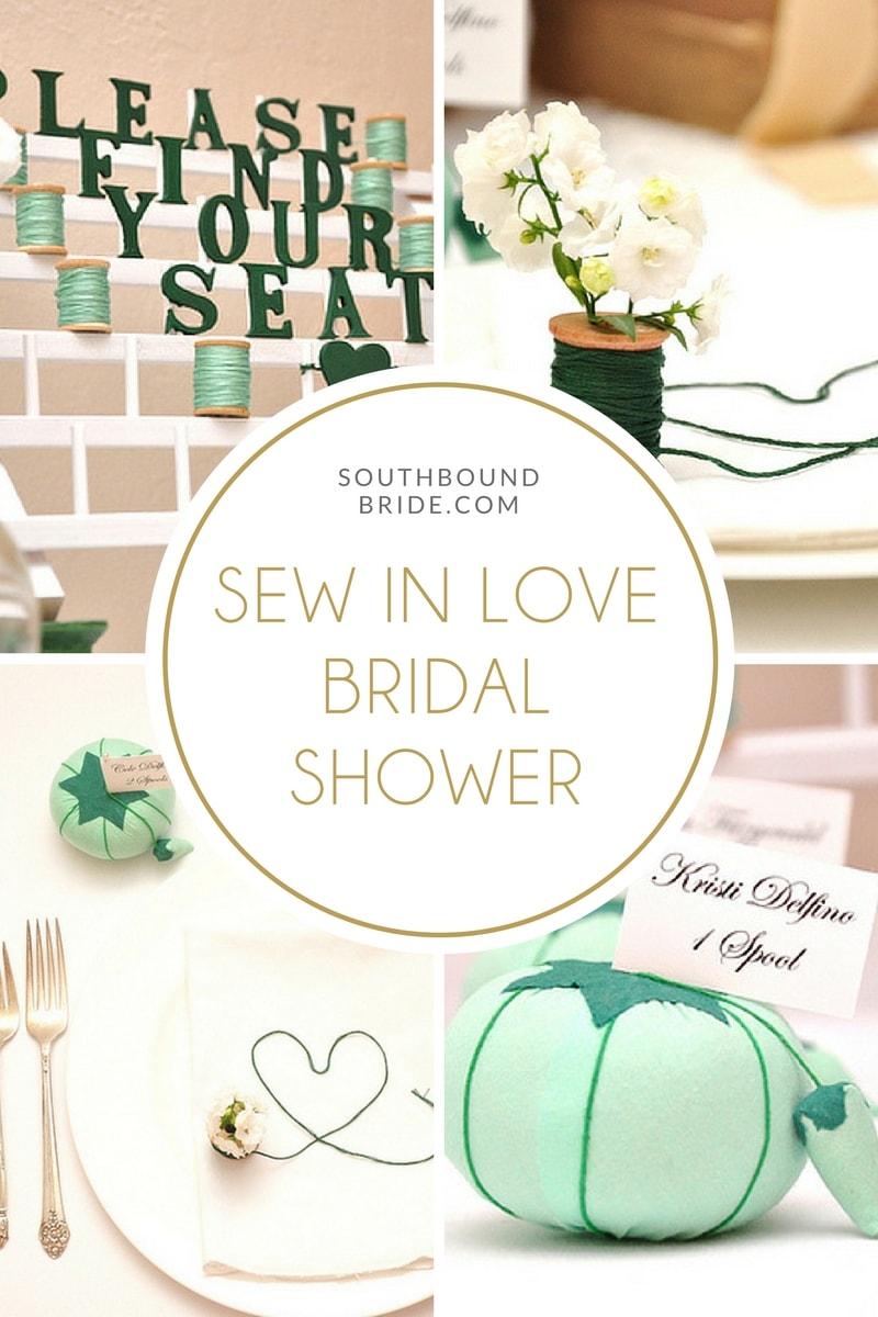 Sew In Love Bridal Shower | SouthBound Bride