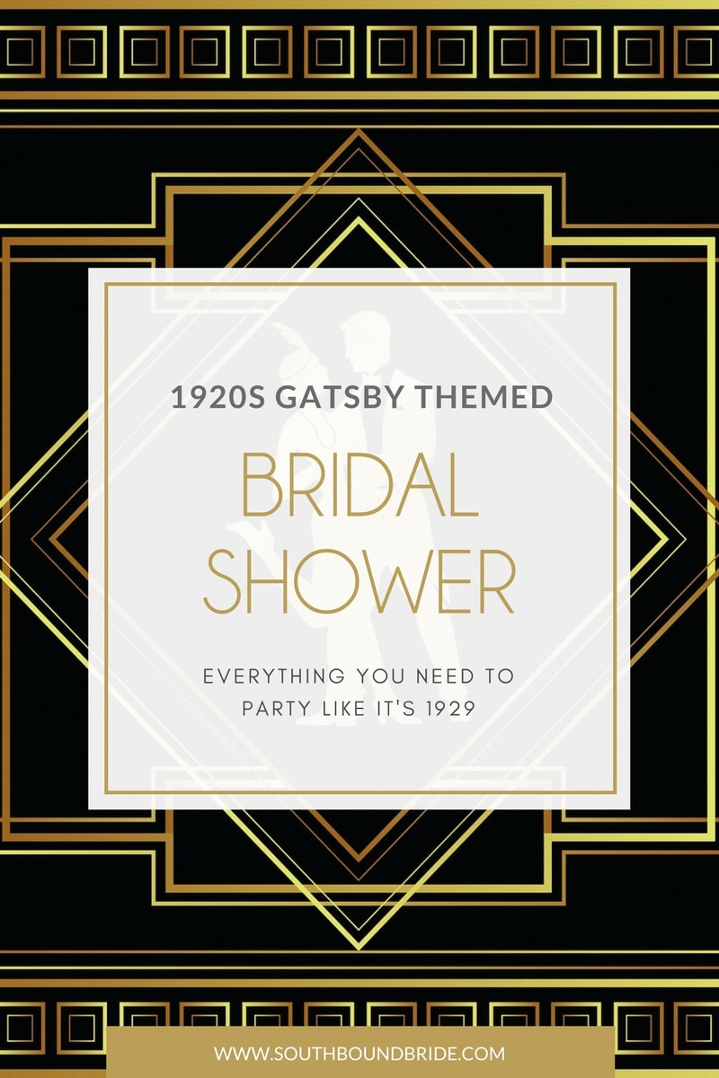 How to Throw a Great Gatsby Themed Bridal Shower | SouthBound Bride