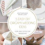 5 Easy DIY Origami Wedding Ideas