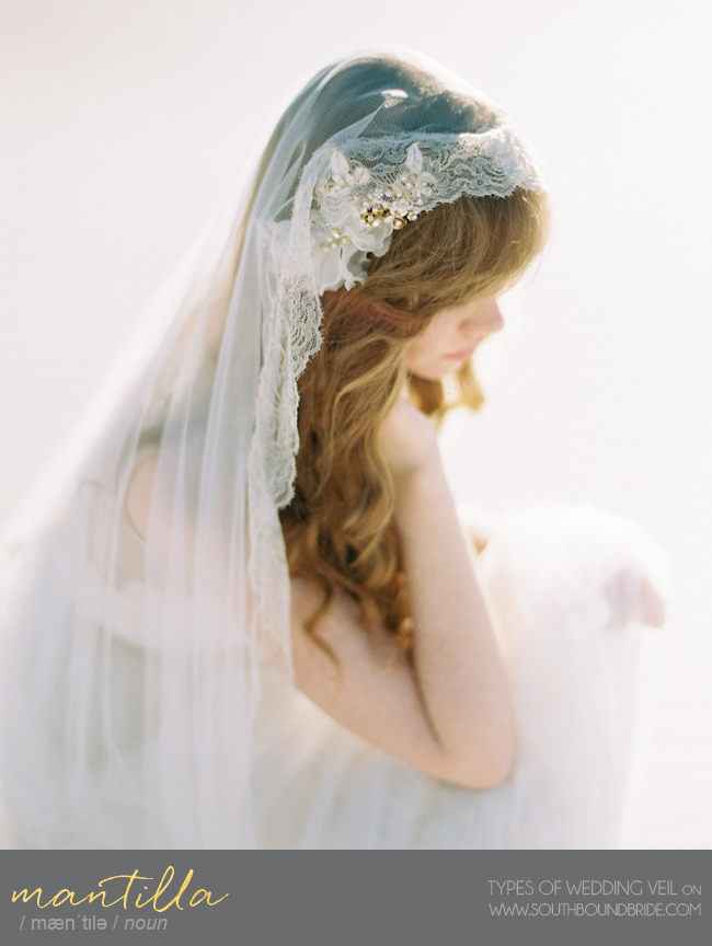 Mantilla Veil | Different Types of Wedding Veil | SouthBound Bride
