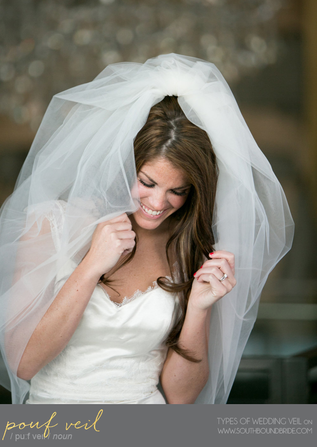Pouf Veil | Different Types of Wedding Veil | SouthBound Bride