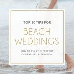 Top Tips for Beach Weddings