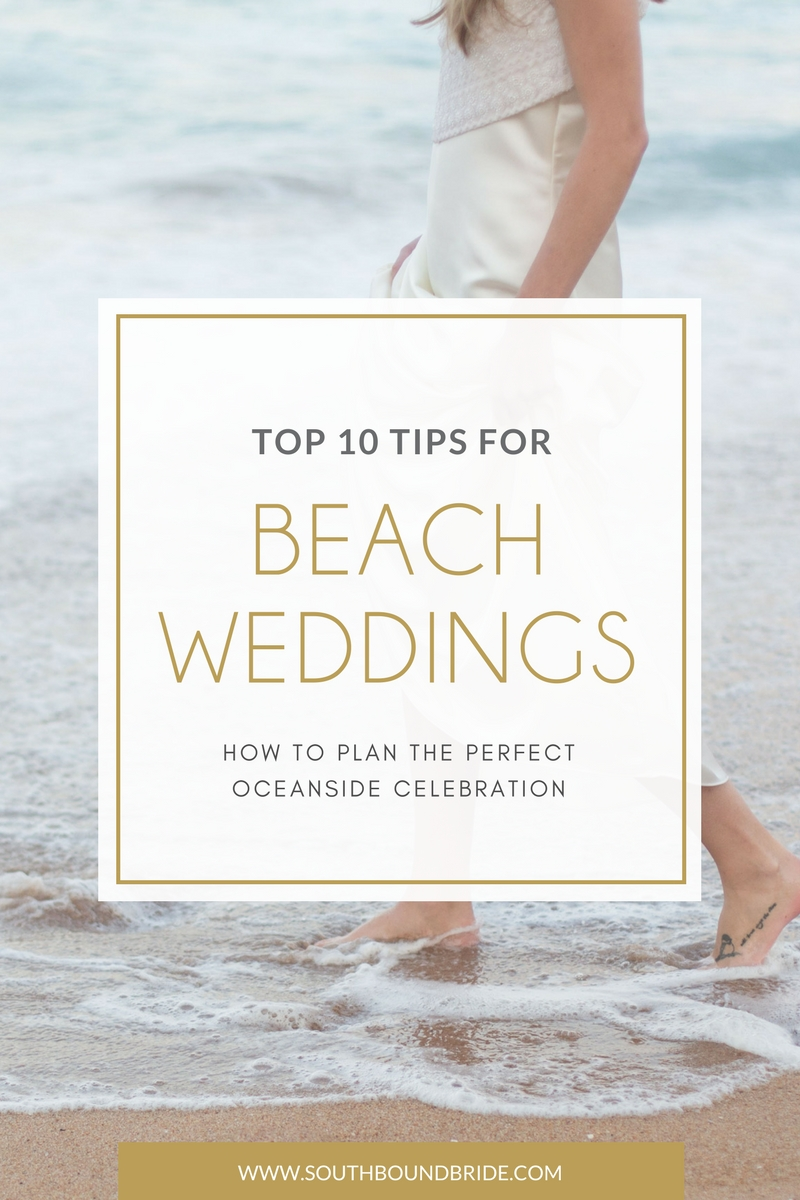 Beach Wedding Planning Tips | SouthBound Bride