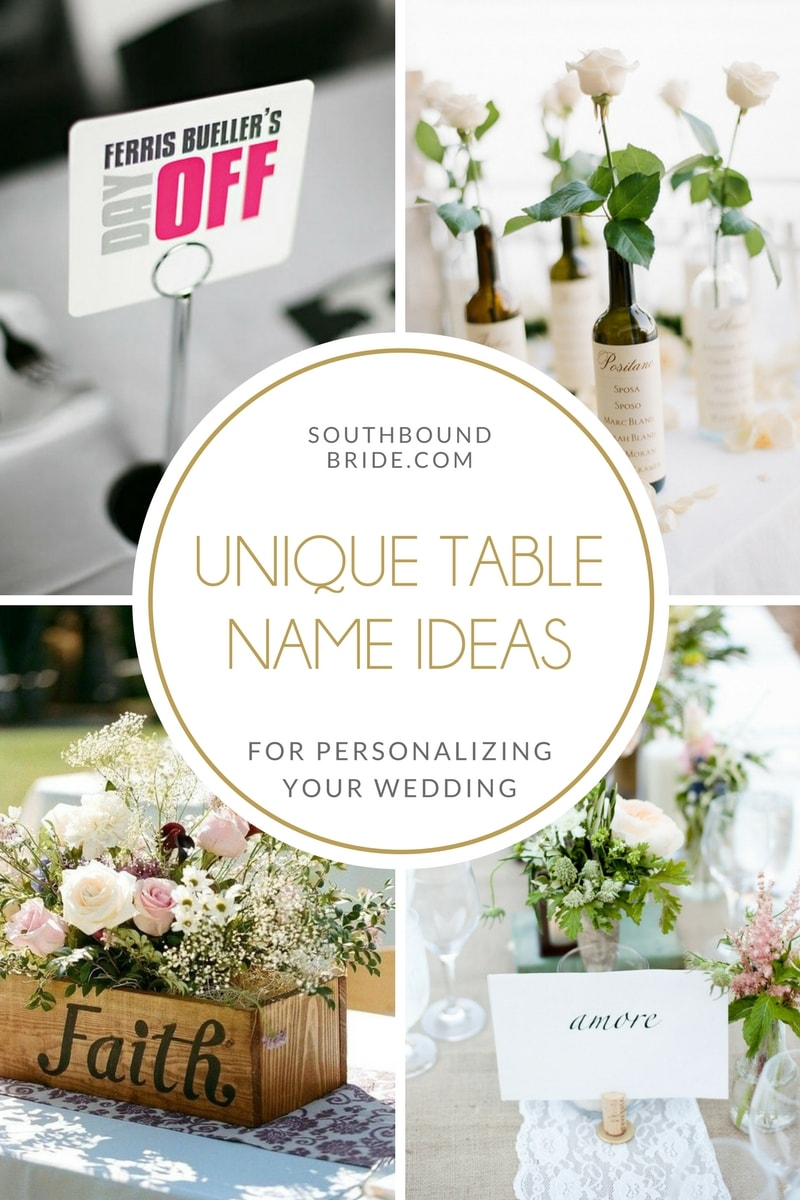 Unique Ideas for Wedding Table Names | SouthBound Bride
