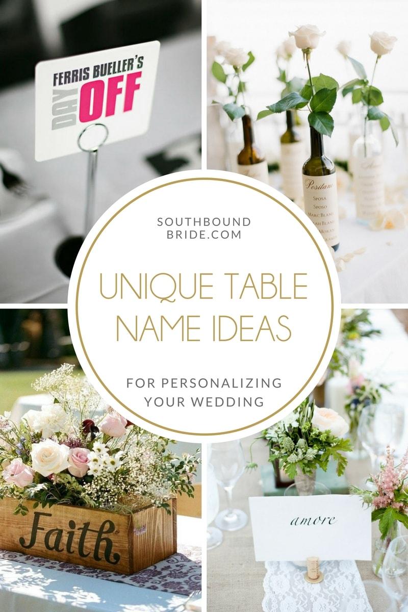 Unique Ideas For Wedding Table Names Southbound Bride