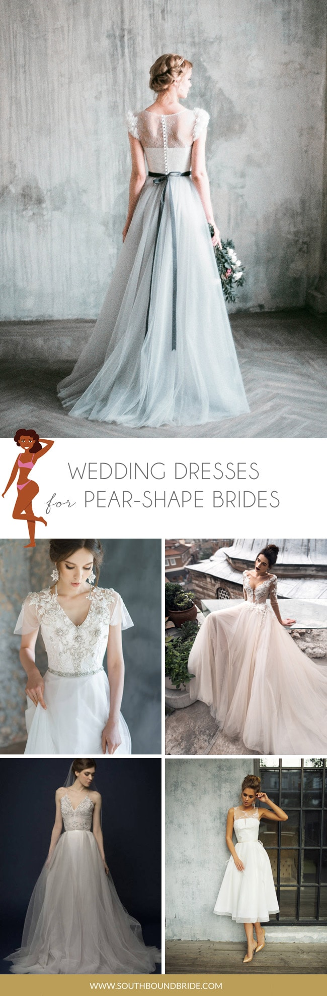 Wedding Gown for Pear Shaped Body | SouthBound Bride