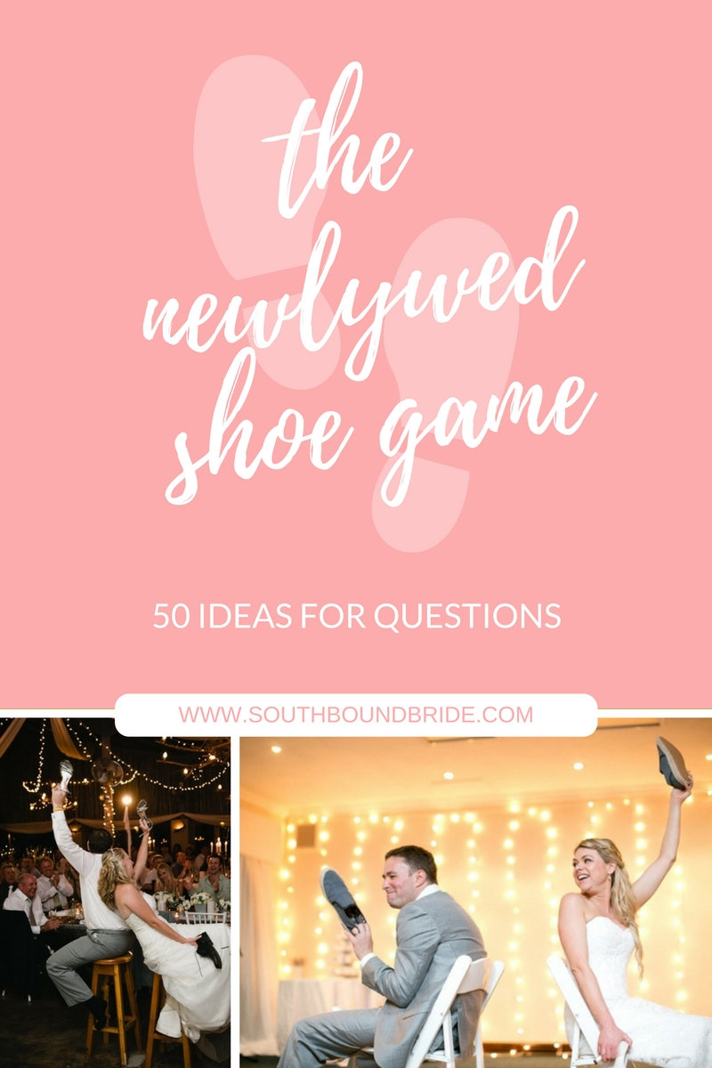 50 Newlywed Shoe Game Questions Southbound Bride