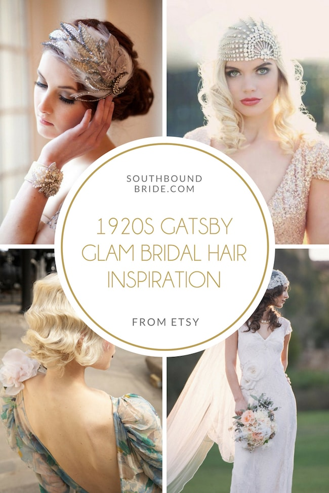 1920s Gatsby Glam Bridal Hair Inspiration | SouthBound Bride