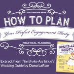 How to Plan Your Perfect Engagement Party {Book Extract from The Broke-Ass Bride's Wedding Guide}