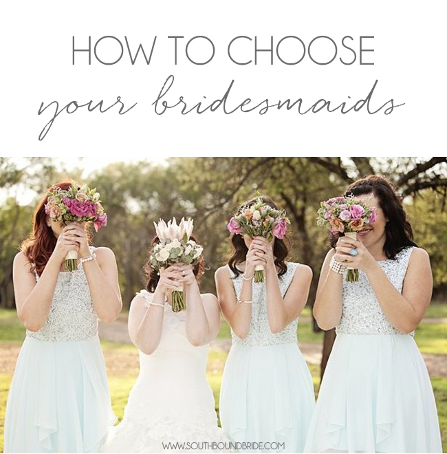How to Choose Bridesmaids1