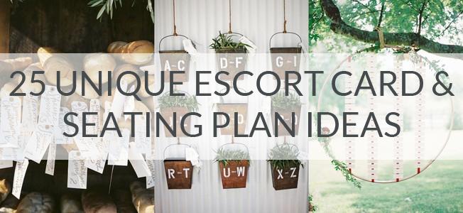 25 Unique Escort Card & Seating Plan Ideas