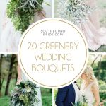 20 Greenery Wedding Bouquets