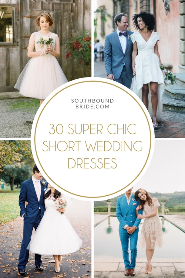 30 Super Chic Short Wedding Dresses