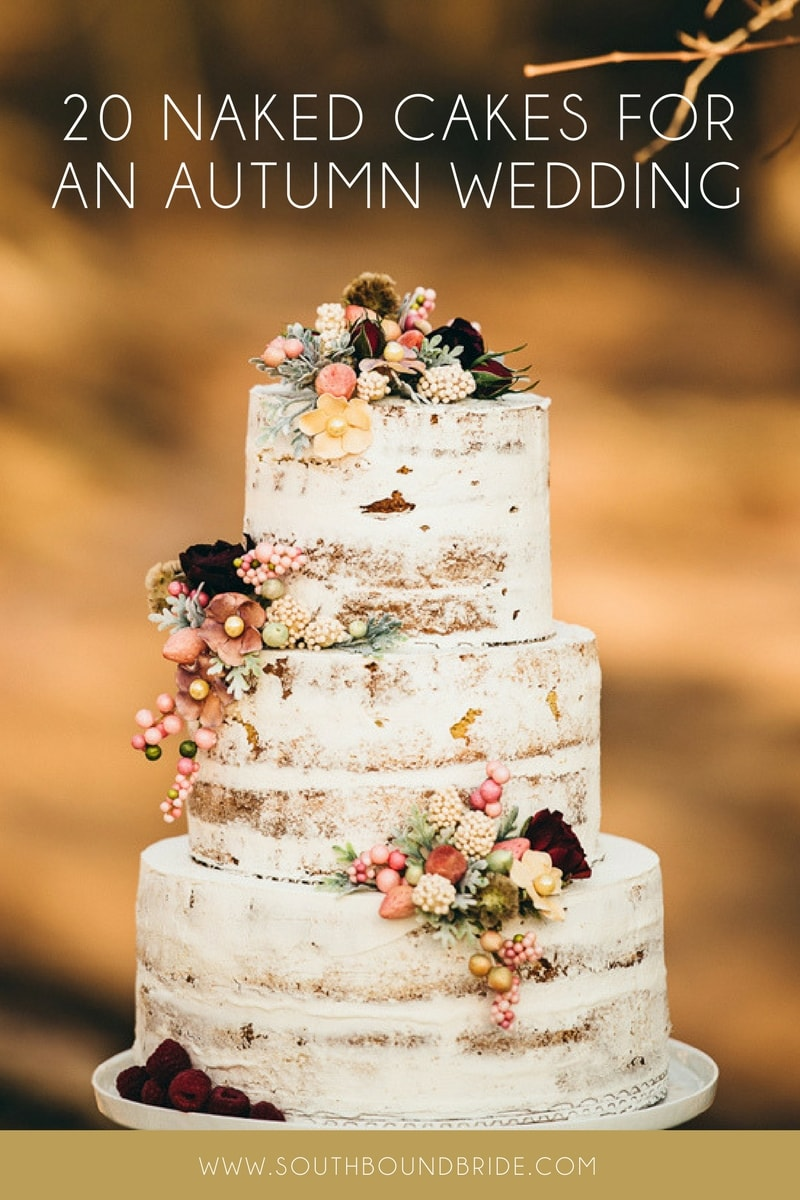 20 Naked Cakes for a Fall Wedding