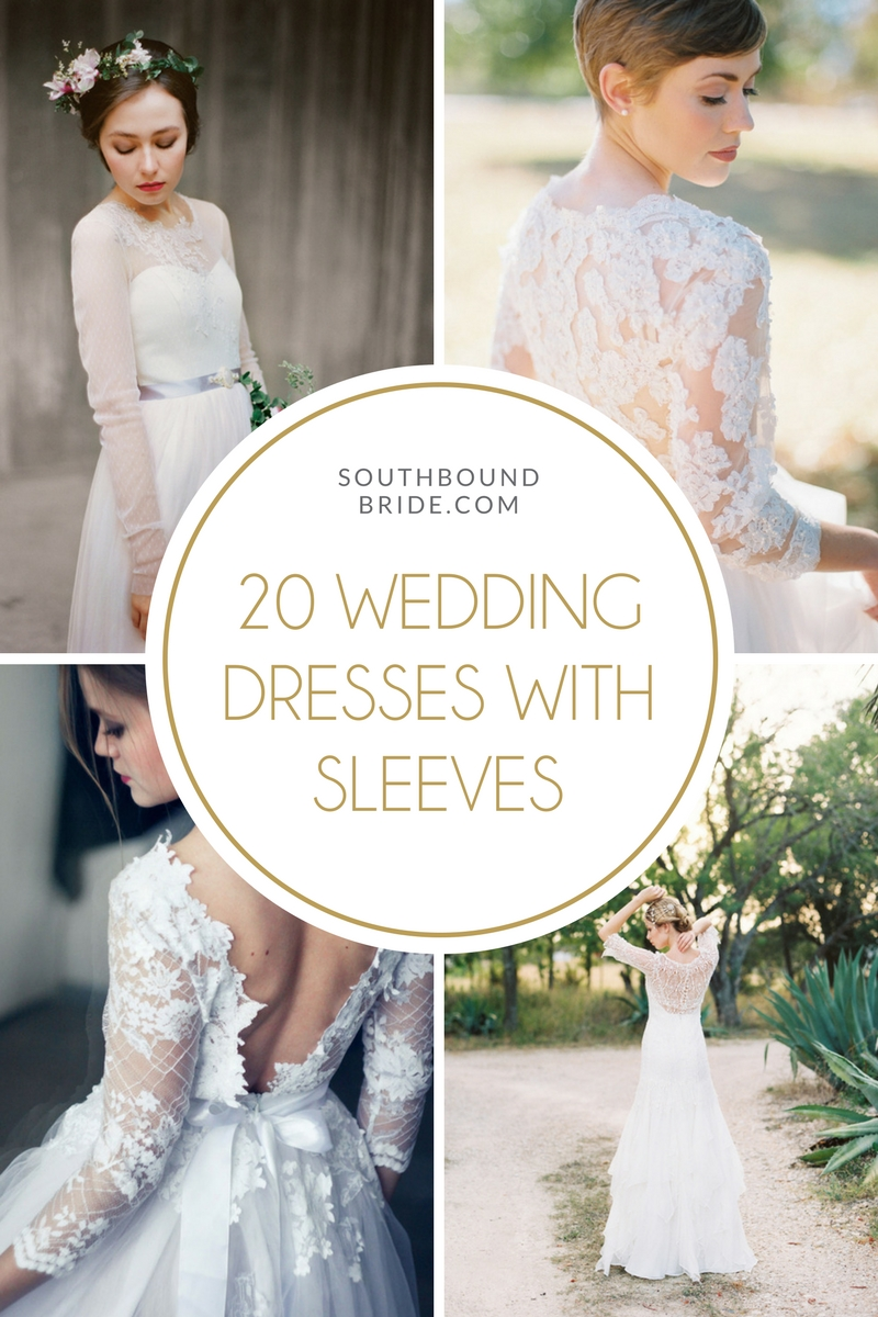 20 Stylish Wedding Dresses with Sleeves on SouthBoundBride