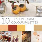 10 Autumn Wedding Colour Palettes