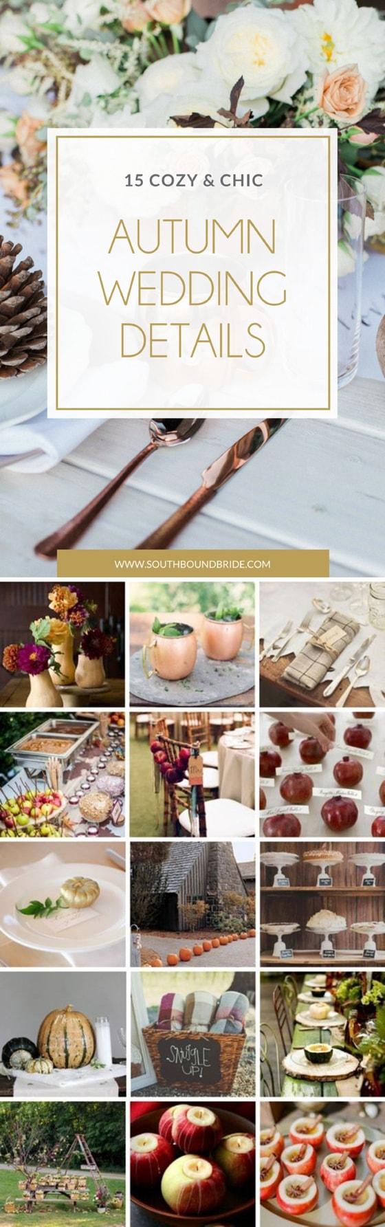 15 Cosy & Chic Autumn Wedding Details & Ideas   SouthBound Bride