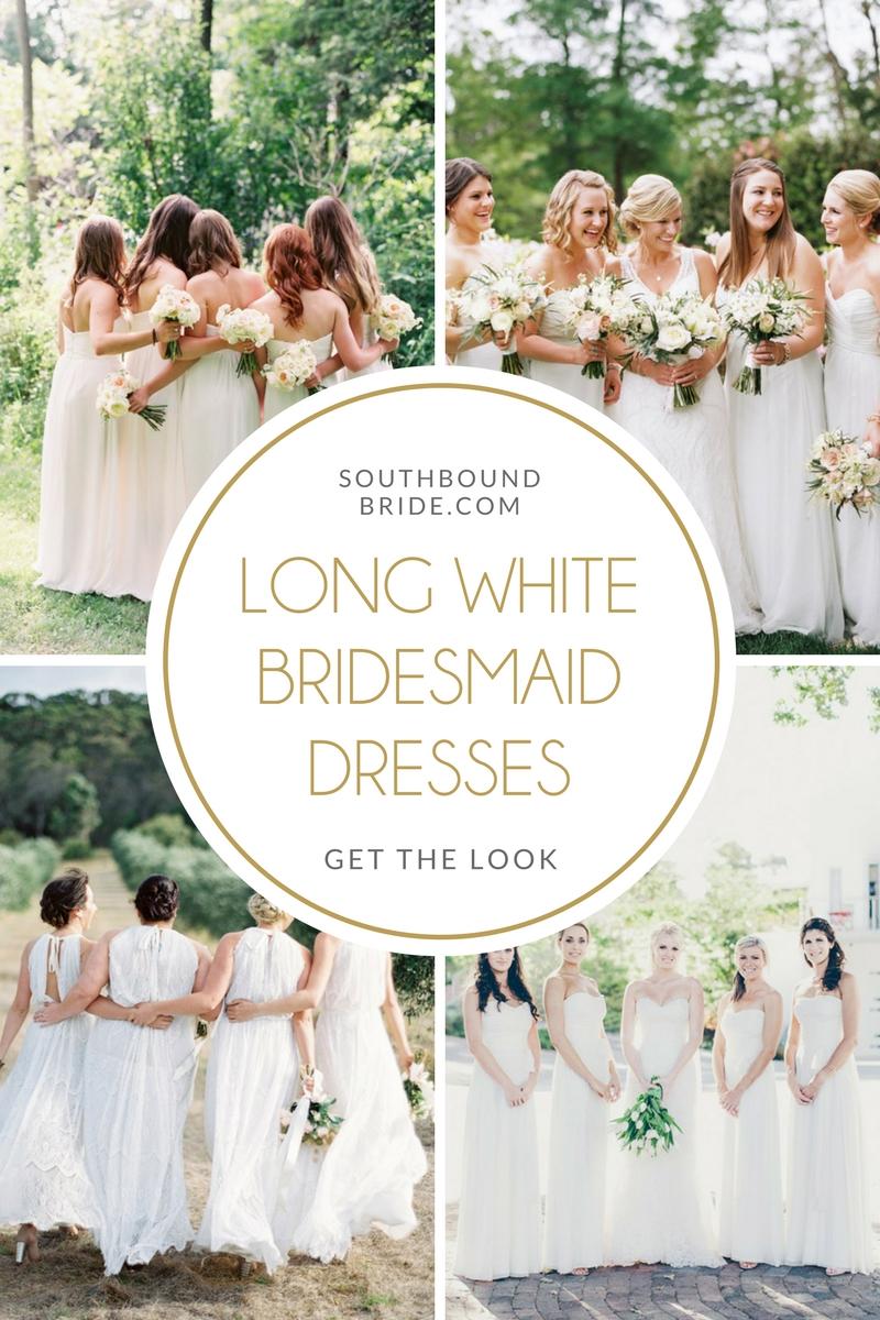 Long White Bridesmaid Dresses | SouthBound Bride