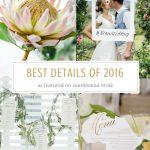 Best of 2016: Details & Ideas