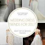 Key Wedding Dress Trends for 2017