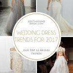 Key Wedding Dress Trends for 2017