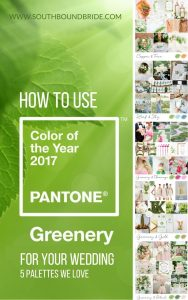 How to use Pantone's 2017 Colour of the Year Greenery in your wedding
