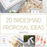20 Bridesmaid Proposal Ideas