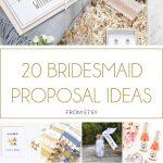 20 Bridesmaid Proposal Ideas