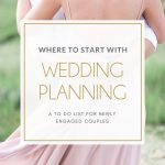 Wedding Planning: Where to Start