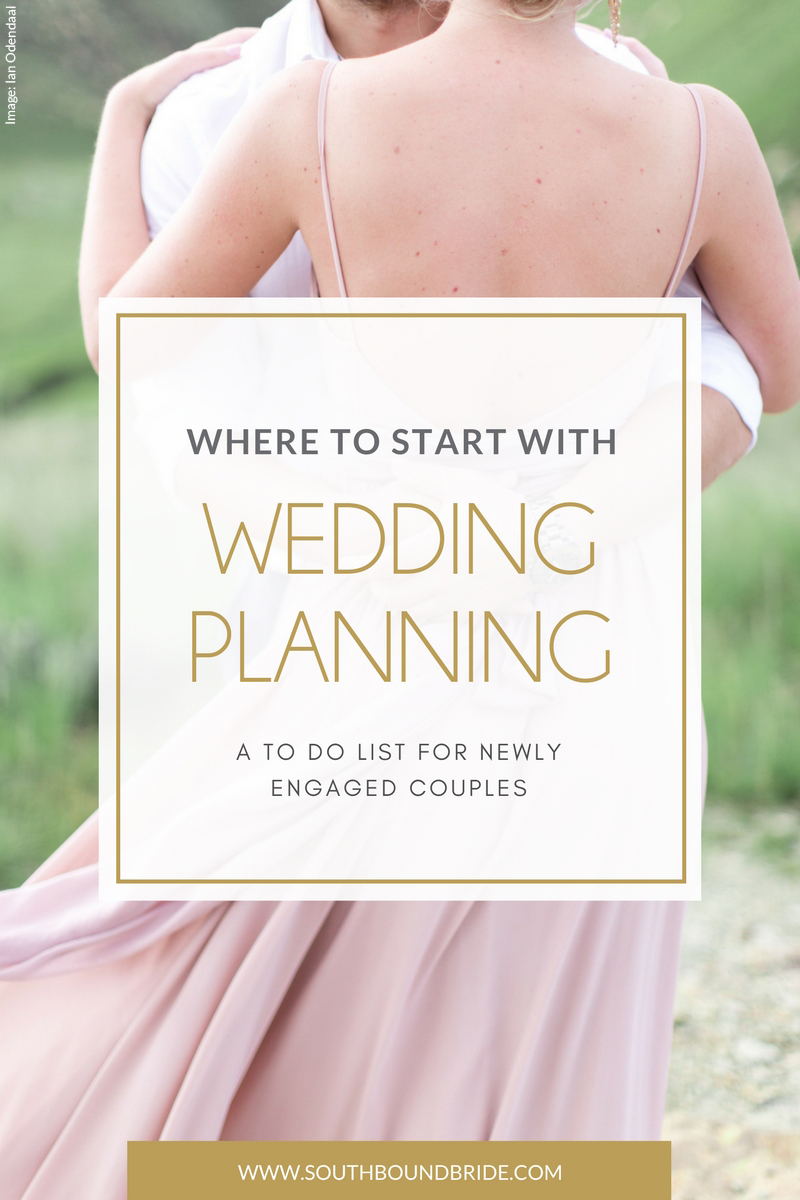 Where to Start with Wedding Planning | SouthBound Bride