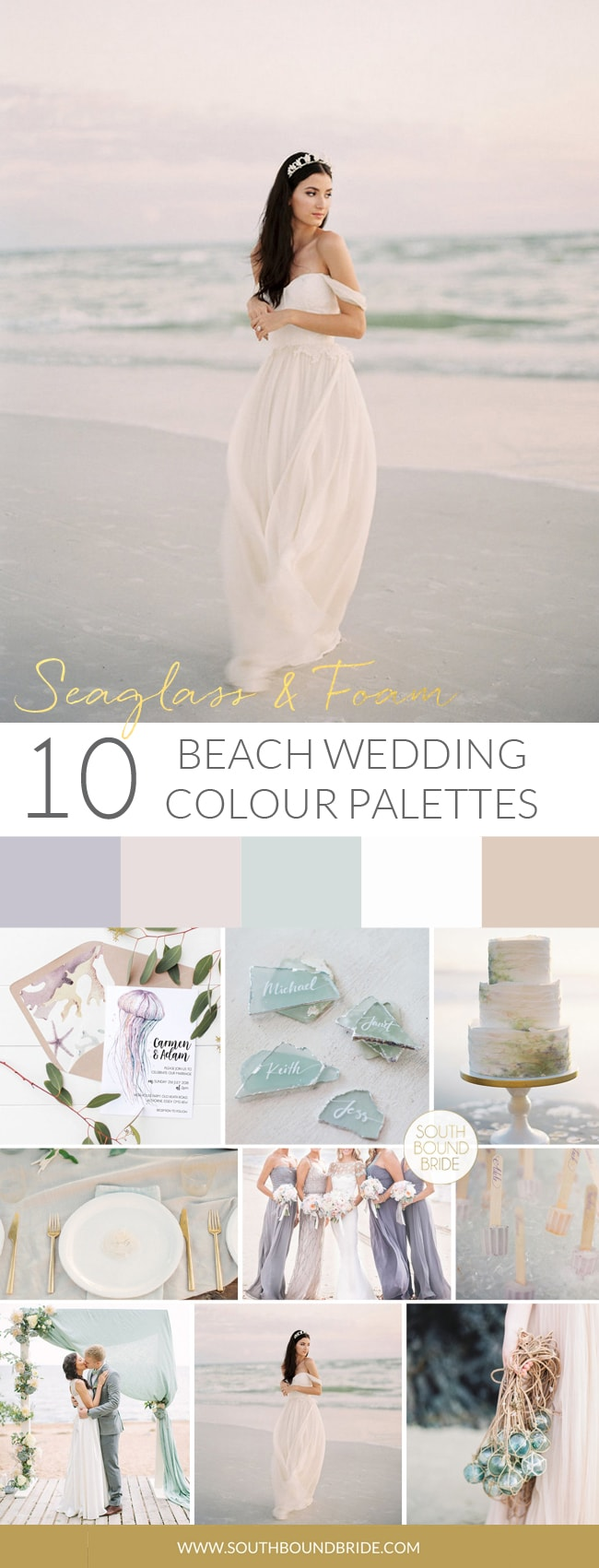 Seaglass & Foam Beach Wedding Palette | SouthBound Bride