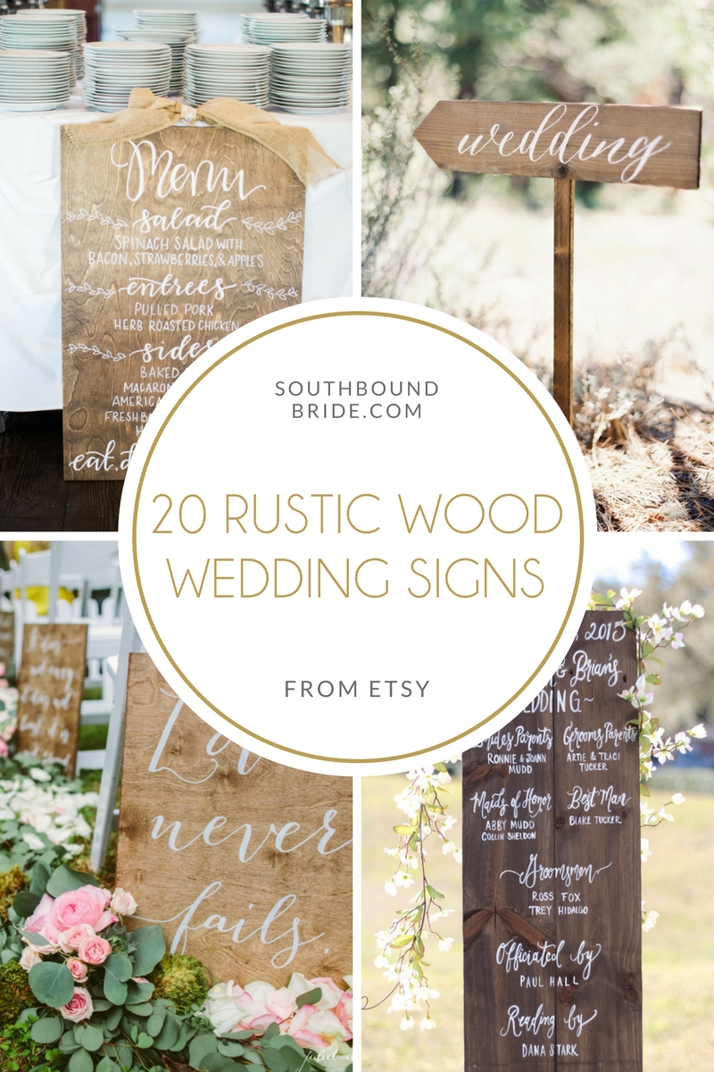 20 Rustic Wood Wedding Signs | SouthBound Bride
