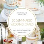 20 Stunning Semi-naked Wedding Cakes
