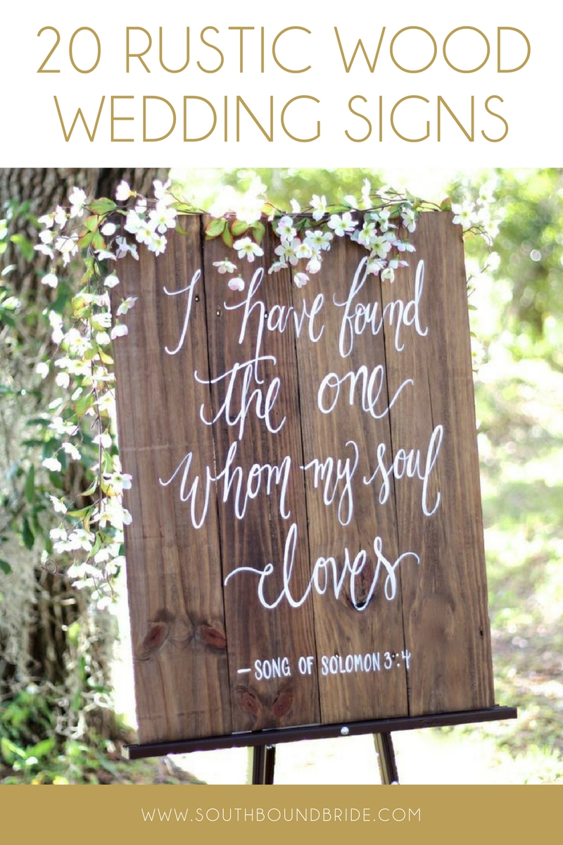 20 Rustic Wood Wedding Signs Southbound Bride