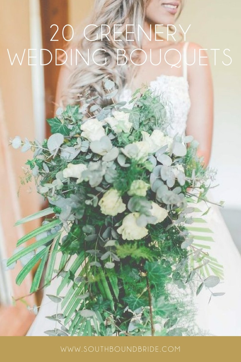 20 Gorgeous Greenery Wedding Bouquets | SouthBound Bride