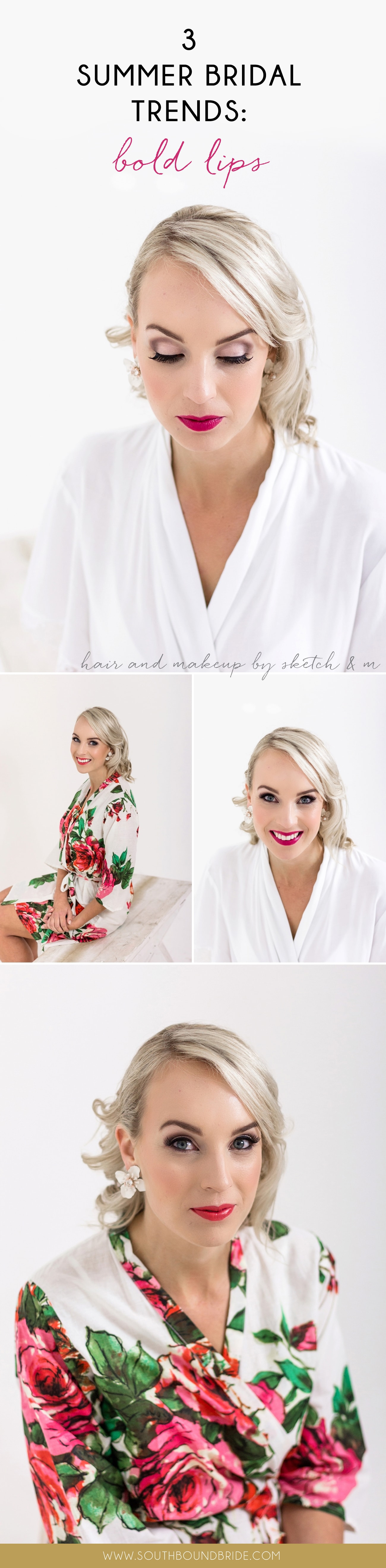3 Gorgeous Summer Bridal Looks from the Catwalk with Sketch & M: Bold Lips | SouthBound Bride