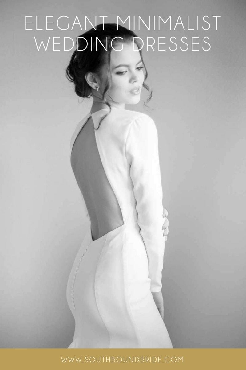 20 Elegant Minimalist Wedding Dresses | SouthBound Bride