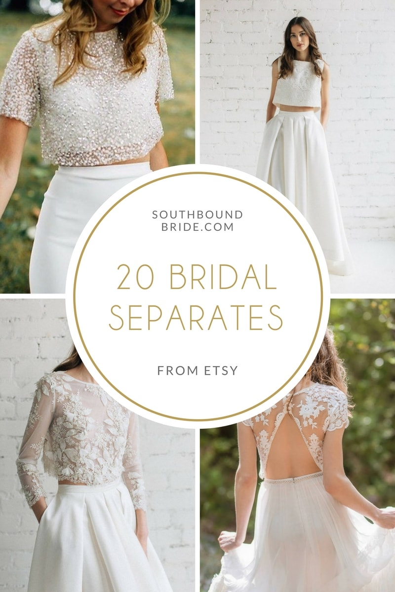 20 Beautiful Bridal Separates from Etsy | SouthBound Bride