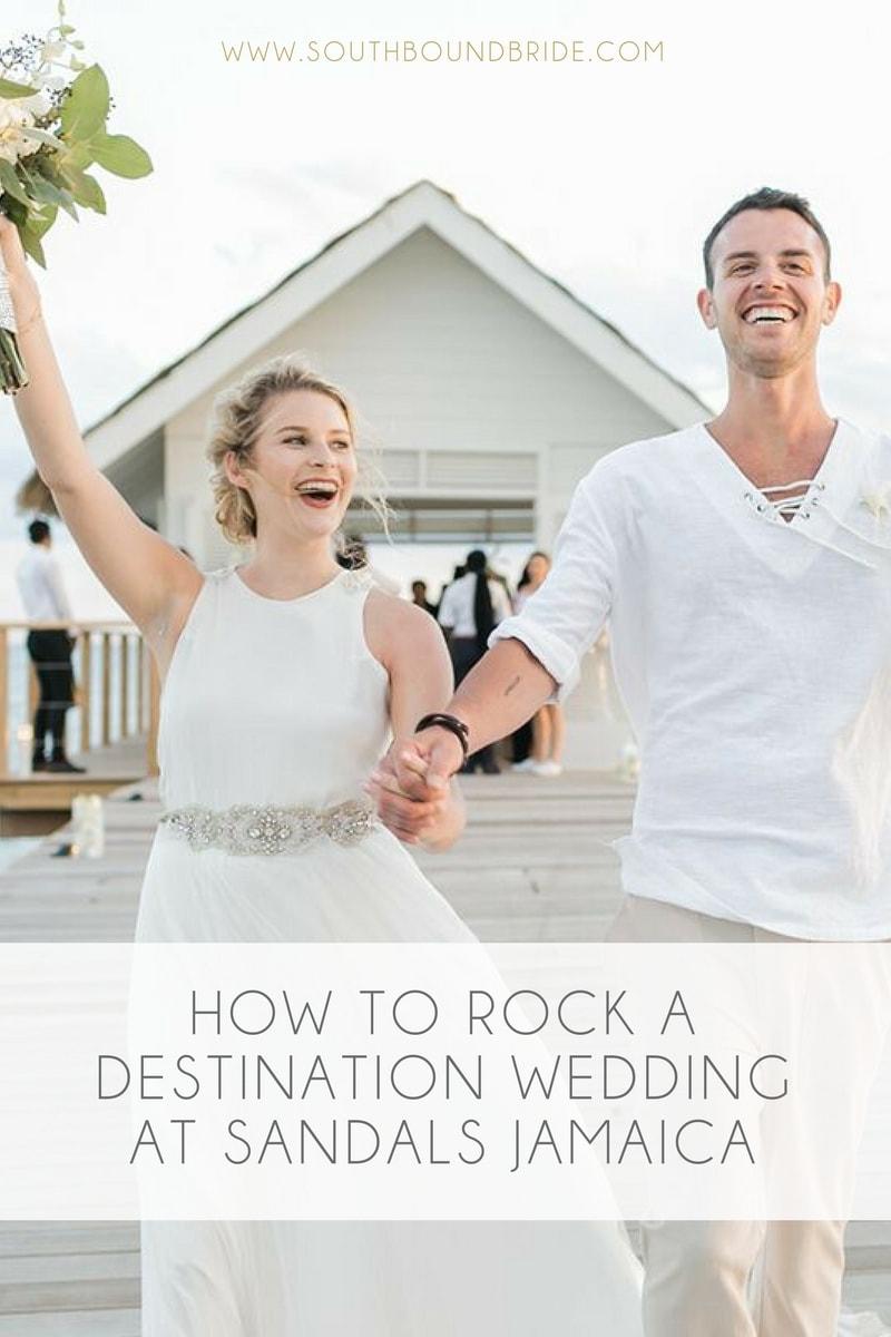 Destination Weddings & Honeymoons at Sandals Jamaica | SouthBound Bride