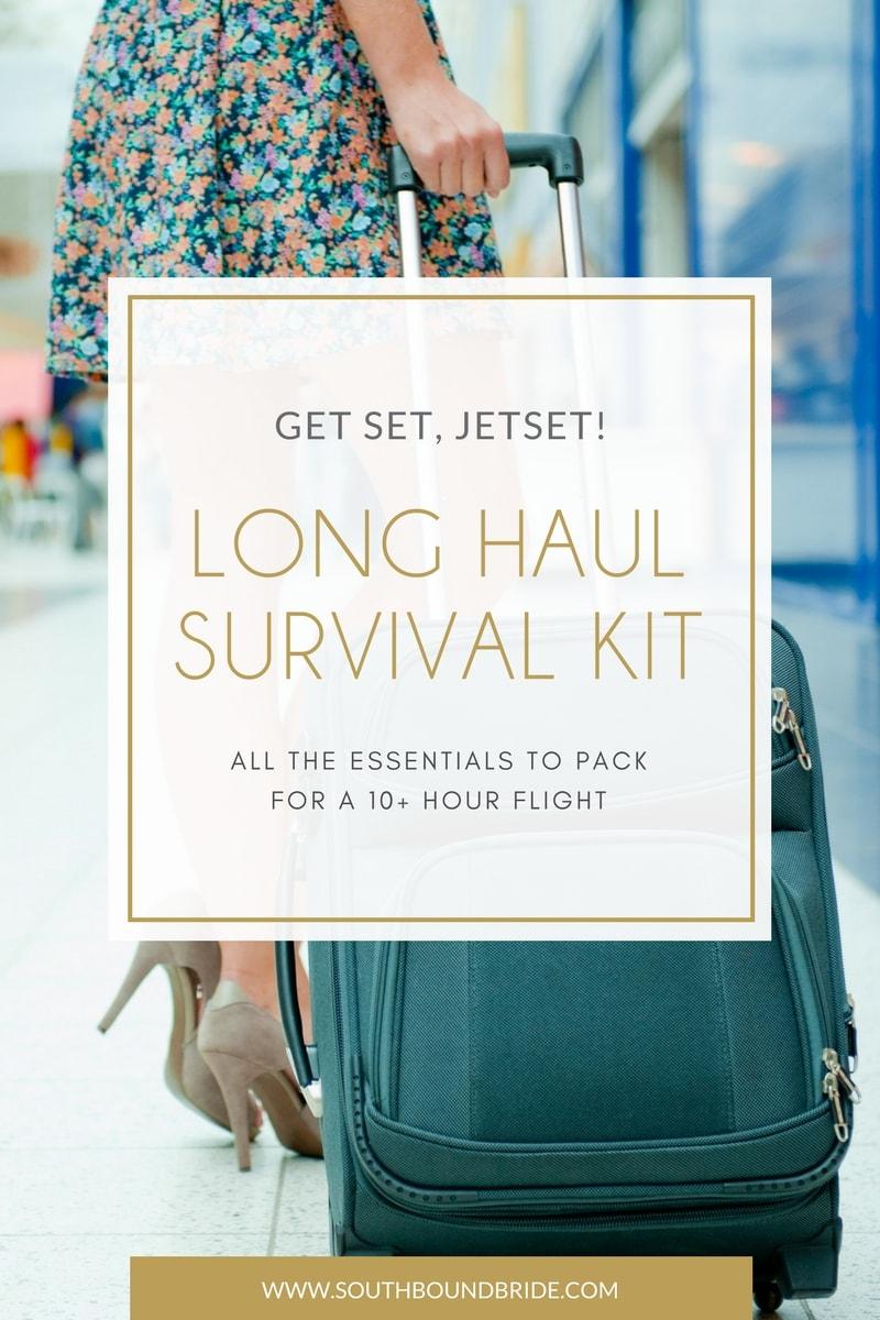 Long Haul Flight Survival Kit | SouthBound Bride