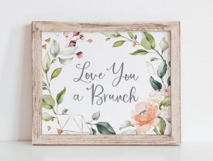 Love You a Brunch Sign