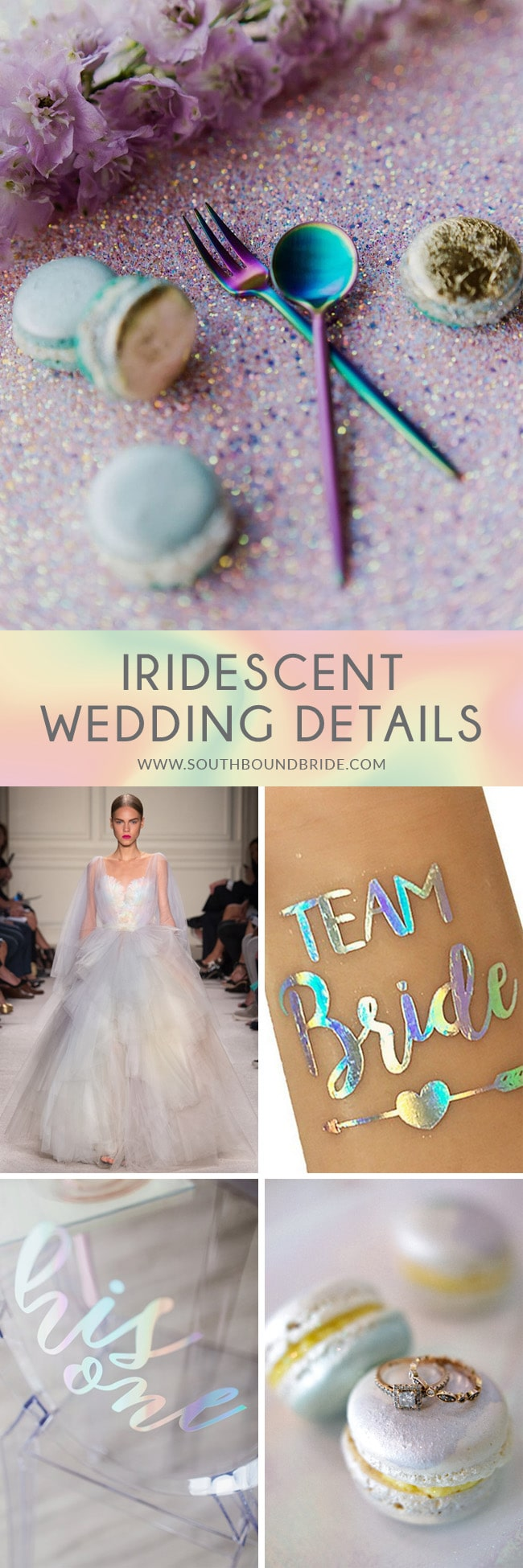15 Iridescent Wedding Details to Love | SouthBound Bride