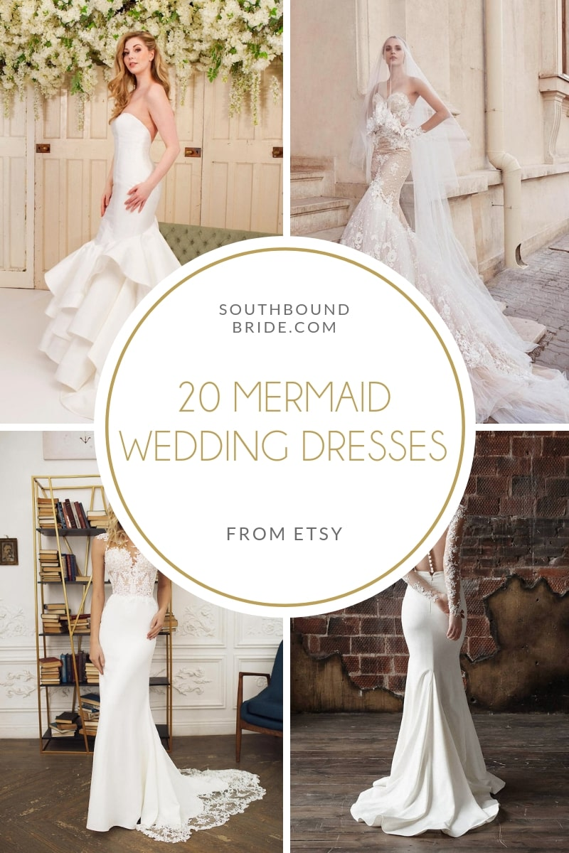 20 Beautiful Mermaid Wedding Dresses | SouthBound Bride