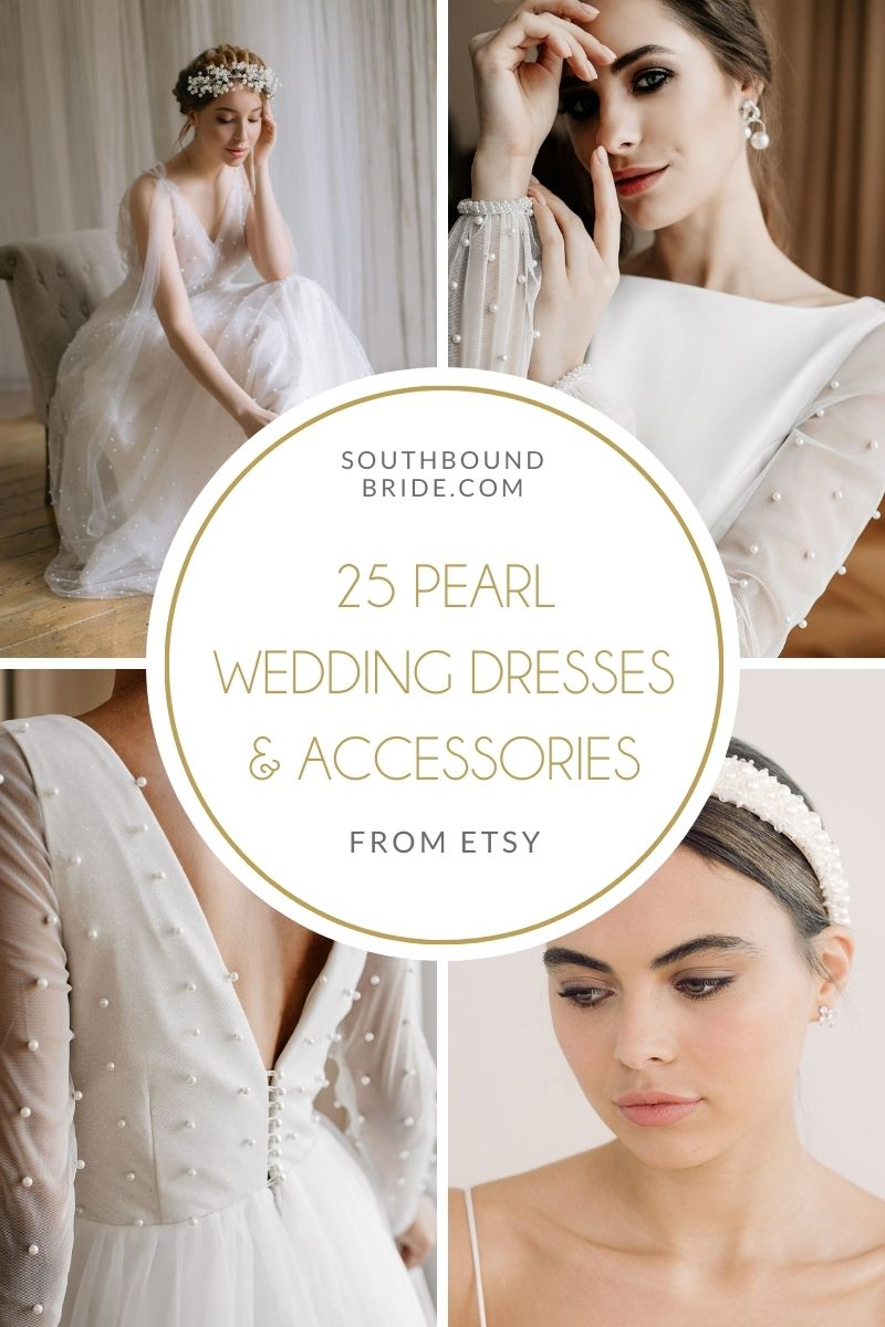 25 Beautiful Pearl Wedding Dresses & Accessories from Etsy | SouthBound Bride